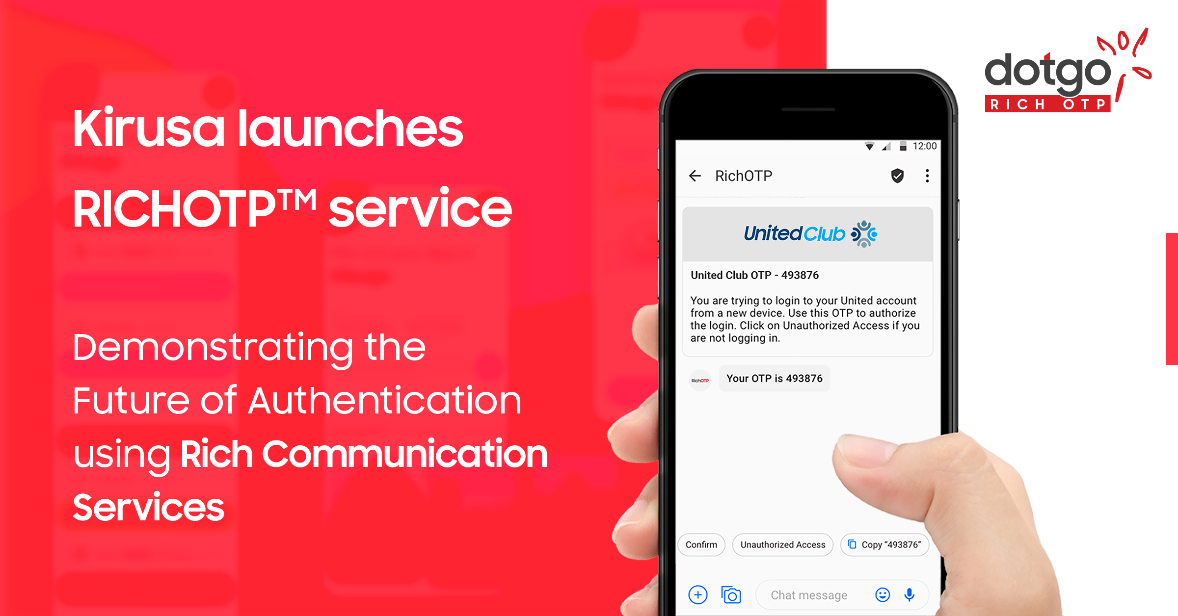 RichOTP service enables brands to send OTPs with rich media capabilities to end-users via the RCS Messaging Channel